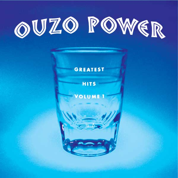 Album Cover - Ouzo Power Greatest Hits V1
